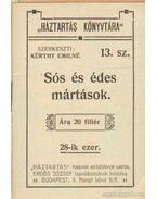 Sós és édes mártások - Kürthy Emilné (szerk.)