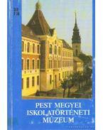 Pest Megyei Iskolatörténeti Múzeum - Farkas Péter
