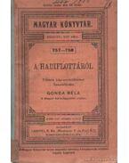 A hadiflottáról - Gonda Béla, Radó Antal
