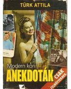 Modern kori anekdoták - Türk Attila