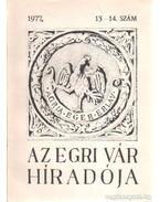 Az Egri Vár Híradója 1977/13-14. szám - Szabó János Győző