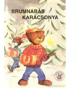 Brumnabás karácsonya - Miklya Luzsányi Mónika, Miklya Zsolt