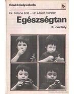 Egészségtan II. osztály - Katona Edit,dr., László Nándor
