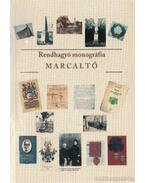 Rendhagyó monográfia Marcaltő - Harsányi László