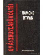 Gyászhuszárüvöltés - Sigmond István