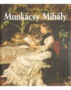 Munkácsy Mihály - Bakó Zsuzsanna