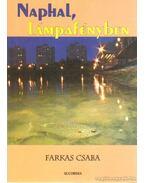 Naphal, lámpafényben - Farkas Csaba