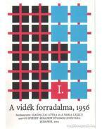 A vidék forradalma, 1956 I-II. - Á. Varga László, Szakolczai Attila
