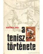 A tenisz története - Szőke Pál