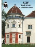 Pácin - Bodrogközi Kastélymúzeum - Koczka Erika