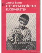 Elektromosságtani előismeretek - Zátonyi Sándor