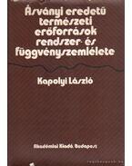 Ásványi eredetű természeti erőforrások rendszer- és függvényszemlélete - Kapolyi László