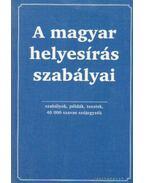 A magyar helyesírás szabályai - Farkas Andrea