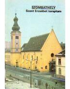 Szombathely - Szent Erzsébet templom - Dercsényi Balázs