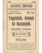 Fagylaltok, krémek és kocsonyák (mini) - Kürthy Emilné (szerk.)
