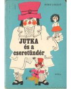 Jutka és a cseretündér - Hárs László