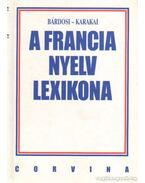 A francia nyelv lexikona - Karakai Imre, Bárdosi Vilmos