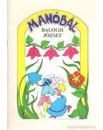 Manóbál - Balogh József