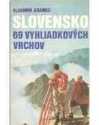 Slovensko 69 vyhliadkovych vrchov - Adamec, Vladimír