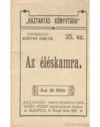 Az éléskamra - Kürthy Emilné (szerk.)