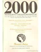2000 Irodalmi és Társadalmi havi lap MCMXCII június - Bojtár Endre-Herner János-Horváth Iván-Lengyel László-Margócsy István-Szilágyi Ákos-Török András