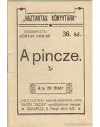 A pincze (mini) - Kürthy Emilné (szerk.)