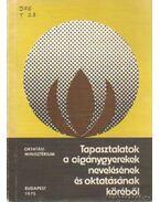 Tapasztalatok a cigánygyerekek nevelésének és oktatásának köréből - Kovács Lajos