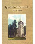 Igazfalva története 1893-2003 - Nagy János