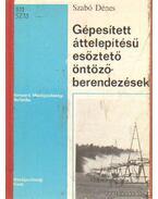 Gépesített áttelepítésű esőztető öntözőberendezések - Szabó Dénes