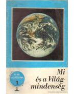Mi és a Világmindenség - Ponori Thewrewk Aurél