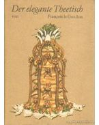 Der elegante Theetisch - Goullon, Fracois le