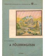 A földrengések - Gorskov, G. P.
