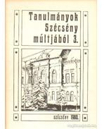 Tanulmányok Szécény múltjából 3. - Praznovszky Mihály
