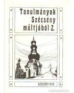 Tanulmányok Szécény múltjából 2. - Praznovszky Mihály