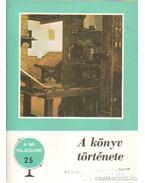 A könyv története - Szántó Tibor