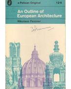 An Outline of European Architecture - Pevsner, Nikolaus