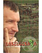 Lászlócsapda - Farkas Éva, Sinkovics Gábor