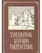 Tanulmányok Kisvárda történetéből - Ács Zoltán