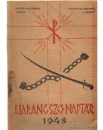 Harangszó Naptár 1948 - Lukács István, Nagy Miklós, Keken András