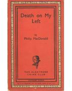 Death on My Left - Macdonald, Philip