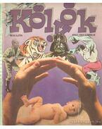 Kölyök magazin 1987. december - Berkes Péter