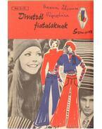 Divatról fiataloknak - Soltész Nagy Anna