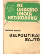 Belpolitikai sajtó - Soltész István