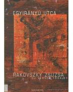 Egyirányú utca - Rakovszky Zsuzsa