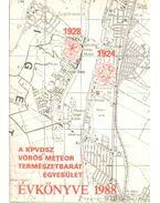 A KPVDSZ Vörös Meteor Természetbarát Egyesület Évkönyve 1988. - Szász Károly