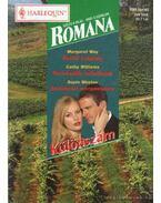 Festői szépség - Perlekedők, békéltetők - Andalúziai menyasszony - Romana Különszám 25. kötet - Williams, Cathy, Way, Margaret, Weston, Sophie