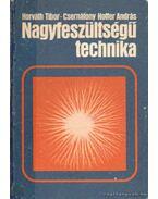 Nagyfeszültségű technika - Horváth Tibor, Csernátony Hoffer András