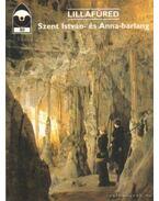 Lillafüred - Szent István- és Anna-barlang - Székely Kinga