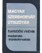 Magyar-szerbhorvát szerbhorvát-magyar útiszótár - Vujicsics Sztoján