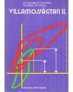 Villamosságtan II. - Schnöller Antal, Selmeczi Kálmán dr.